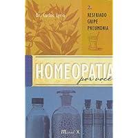 Homeopatia Por Você.  Síndrome Do Pânico - Volume 1