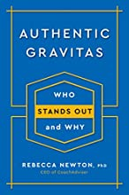 Authentic Gravitas: Who Stands Out and Why