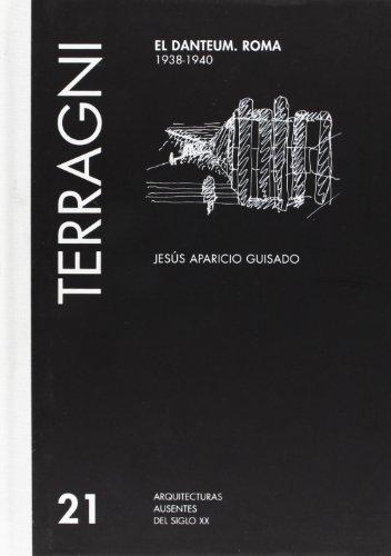 Descargar Libro Giuseppe Terragni: El Danteum. Roma Jesus Aparicio