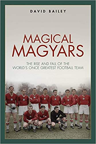 Magical Magyars: The Rise and Fall of the World's Once