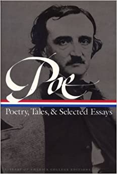 edgar allan poe  poetry  tales  and selected essays  library of    edgar allan poe  poetry  tales  and selected essays  library of america
