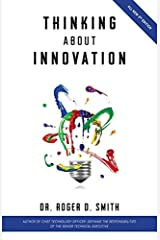 Thinking About Innovation: How Coffee, Libraries, Western Movies, Modern Art, and AI Changed the World of Business Paperback