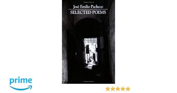 Selected Poems of Pacheco: Jose Emilio Pacheco: 9780811210225: Amazon.com: Books