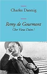 Remy de Gourmont : Cher Vieux Daim !