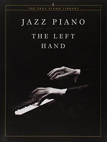 Jazz Piano -- The Left Hand (Ekay Edition)