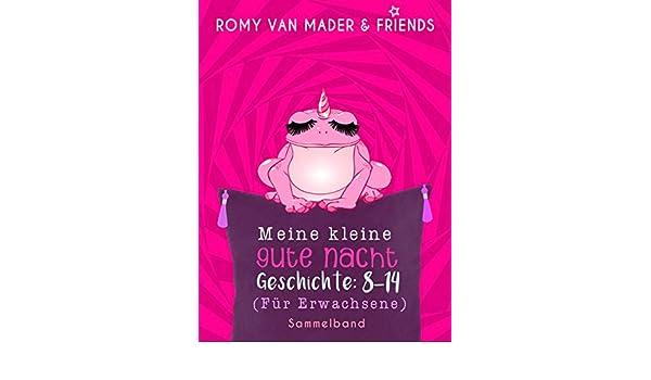 Meine Kleine Gute Nacht Geschichte: 8 14: Für Erwachsene (German Edition)    Kindle Edition By Romy Van Mader. Literature U0026 Fiction Kindle EBooks ...