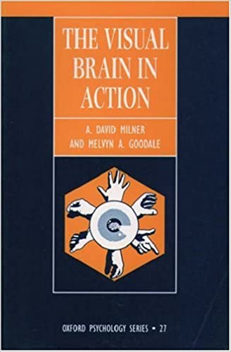 Book The Visual Brain in Action (Oxford Psychology Series)