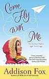 Image of Come Fly with Me: An Alaskan Nights Novel