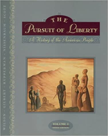 The Pursuit of Liberty, Vol. 1