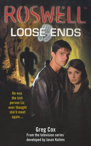 Read Online Loose Ends (Roswell, 1) pdf