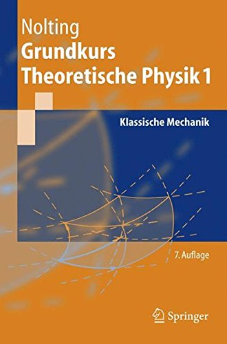 Grundkurs theoretische Physik. Bd. 1. Klassische Mechanik