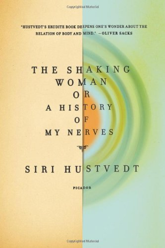 Read Online The Shaking Woman or A History of My Nerves pdf