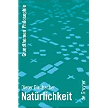 Natürlichkeit (Grundthemen Philosophie) by Birnb... | Book | condition very good