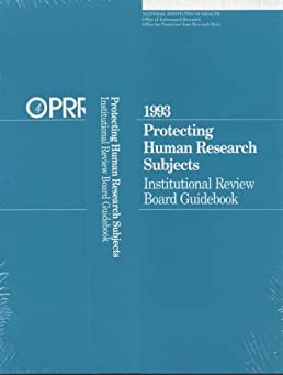 protecting human research subjects institutional review board rh amazon com protecting human research subjects institutional review board guidebook institutional review board guidebook 2015