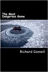 the most dangerous game by richard connell pdf
