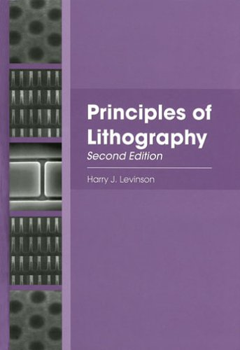 Pdf Engineering Principles of Lithography, Second Edition (SPIE Press Monograph Vol. PM146)