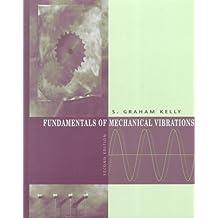Fundamentals of Mechanical Vibrations: Version 5.2