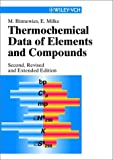 Thermochemical Data of Elements and Compounds, Binnewies, Michael and Milke, E., 3527305246