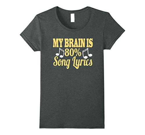 Lyrics 1980 Song (Womens My Brain is 80% Song Lyrics T-Shirt Funny Music Lovers Tee Medium Dark Heather)