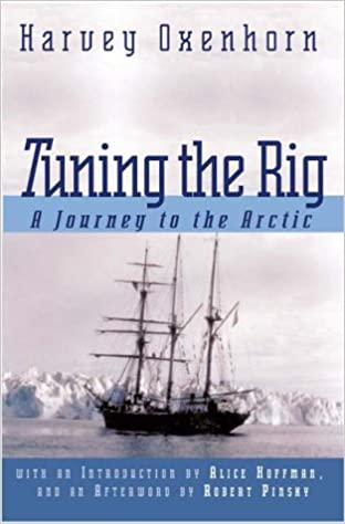 Tuning the rig a journey to the arctic harvey oxenhorn tuning the rig a journey to the arctic harvey oxenhorn 9781581950205 amazon books sciox Choice Image