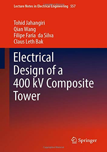 Electrical Design of a 400 kV Composite Tower (Lecture Notes in Electrical Engineering)