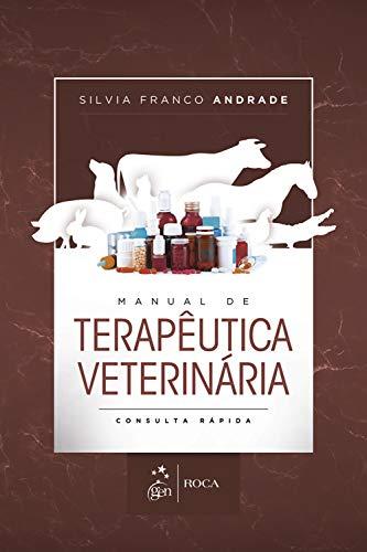 Manual de Terapêutica Veterinária - Consulta Rápida