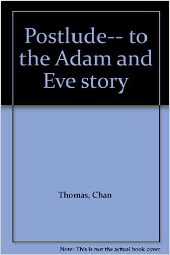 Chan thomas the adam and eve story pdf full