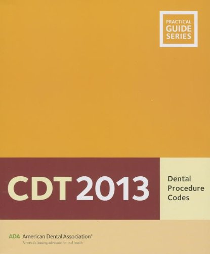 CDT: Dental Procedure Codes [With CDROM] (Practical Guide Series)