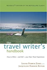 The Travel Writer's Handbook: How to Write — and Sell — Your Own Travel Experiences Paperback