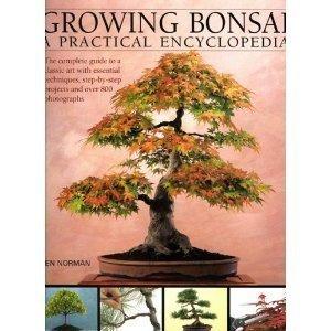 GROWING BONSAI A Practical Encyclopedia