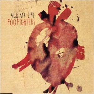 All My Life/Foo Fighters