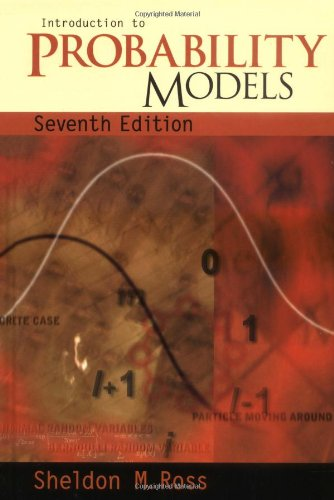 Introduction to Probability Models, Seventh Edition (Ross Probability Models)