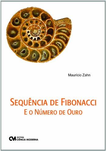 Sequencia De Fibonacci E O Numero De Ouro