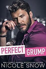 Perfect Grump: An Enemies to Lovers Romance