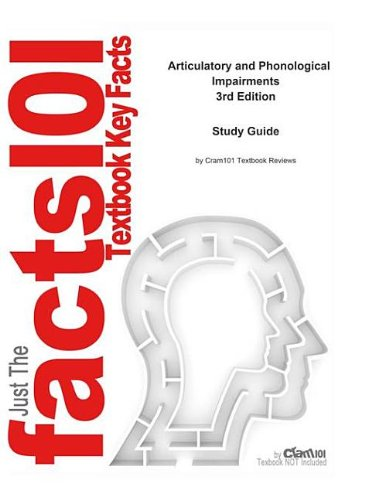 E-Study Guide for: Articulatory and Phonological Impairments by Jacqueline Bauman-Waengler, ISBN 9780205549252