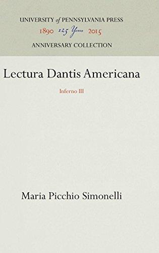 Lectura Dantis Americana: Inferno III (Vol 3) by Brand: Univ of Pennsylvania Pr