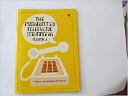 The Pushbutton Telephone songbook vol. 1