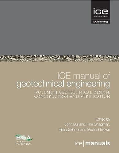ice manual of geotechnical engineering vol 2 geotechnical design rh amazon com ice manual of geotechnical engineering (2012) ice manual of geotechnical engineering volume ii