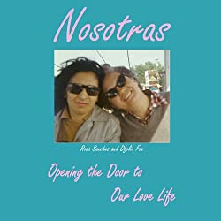 Nosotras: Opening the Door to Our Love Life
