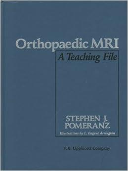 Orthopaedic MRI: A Teaching File