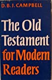 The Old Testament for Modern Readers, D. B. Campbell, 0804201978