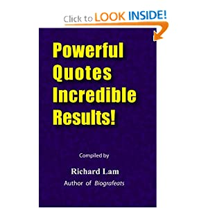 Powerful Quotes Incredible Results! Richard Lam