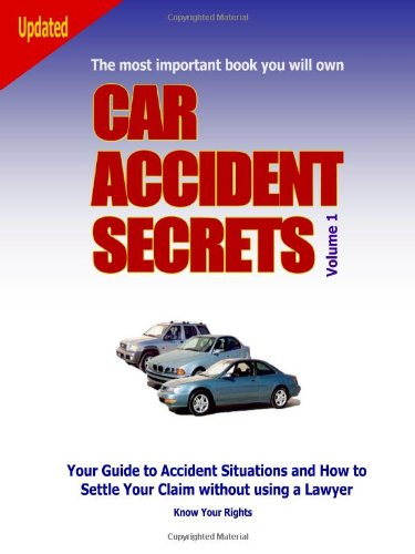 Download Car Accident Secrets, Vol. 1 Pdf