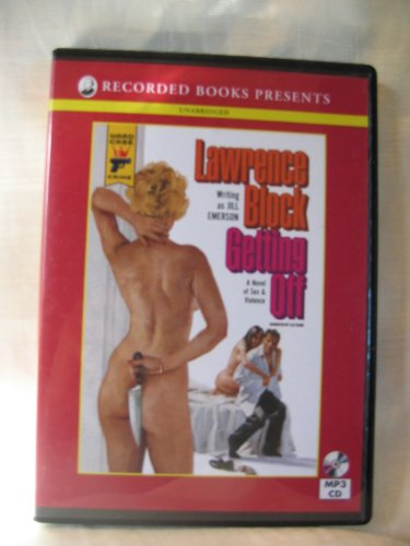 (Getting Off by Lawrence Block Unabridged MP3 CD Audiobook)