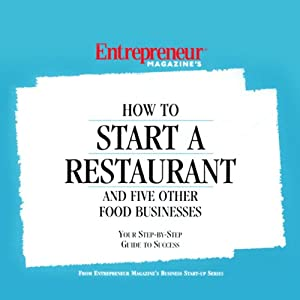 How to Start a Restaurant and Five Other Food Businesses Audiobook