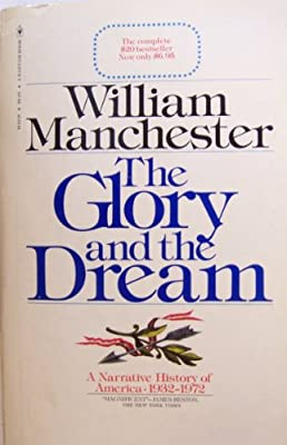The Glory and the Dream: A Narrative History of America, 1932-1972 by Bantam Books
