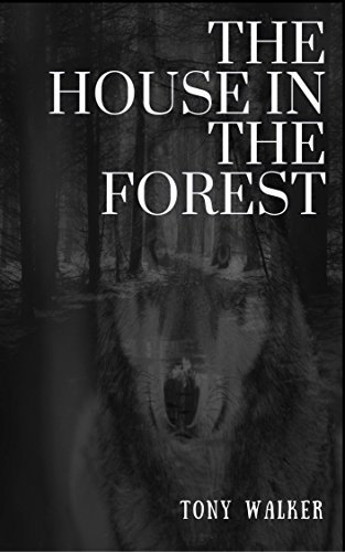 Download The House in the Forest: A Ghost Story (Haunted