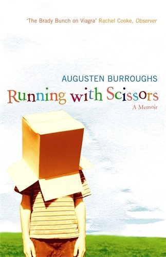Running With Scissors by [Burroughs, Augusten]