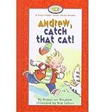 Andrew, Catch That Cat!, Deanne Lee Bingham, 1550414119