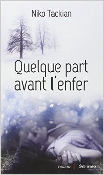 Quelque part avant l'enfer de Nicolas Tackian